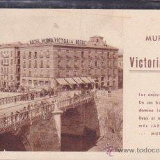 Postales: POSTAL PUBLICITARIA HOTEL VICTORIA MURCIA . Lote 51563502