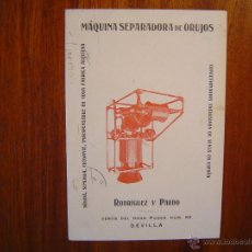 Postales: POSTAL DE 1919 - MAQUINA SEPARADORA DE ORUJOS - RODRIGUEZ Y PARDO - SEVILLA ( ORUJO ). Lote 52010307