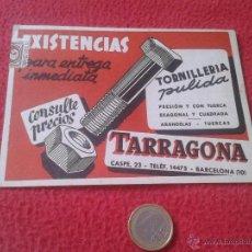Postales: ANTIGUA POSTAL PUBLICITARIA PUBLICIDAD VALLET, S.A. TORNILLERIA PULIDA TARRAGONA BARCELONA CASPE, 23. Lote 52136803