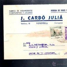 Postales: TARJETA POSTAL PUBLICITARIA. AGUARDIENTES, LICORES. J.CARBO JULIA. VENDRELL, TARRAGONA. 1949. Lote 52495190