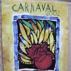 Postales: CARNAVAL 2002. LAS PALMAS DE GRAN CANARIA. 1 AL 16 DE FEBRERO. (NUEVA). Lote 52533420