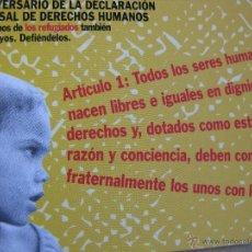 Postales: 50 ANIVERSARIO DE LA DECLARACIÓN DE LOS DERECHOS HUMANOS. ARTÍCULO 1. ACNUR. . Lote 52634458