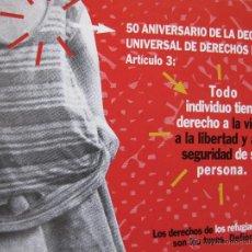 Postales: 50 ANIVERSARIO DE LA DECLARACIÓN DE LOS DERECHOS HUMANOS. ARTÍCULO 3. ACNUR. . Lote 52634509