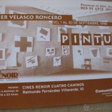 Postales: JAVIER VELASCO RONCERO. PROGRAMA DE ARTE JOVEN. CINES RENOIR CUATRO CAMINOS. 1998.. Lote 52634622