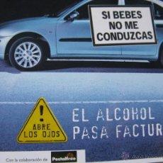 Postales: SI BEBES NO ME CONDUZCAS. EL ALCOHOL PASA FACTURA. ABRE LOS OJOS.. Lote 52640828