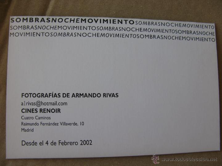 Postales: FOTOGRAFÍAS DE ARMANDO RIVAS. CINES RENOIR CUATRO CAMINOS. FEBRERO 2002. - Foto 2 - 52642871