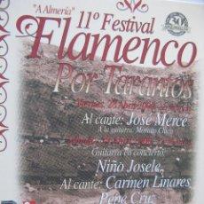 Postales: 11º FESTIVAL FLAMENCO POR TARANTOS. COLEGIO MAYOR UNIVERSITARIO SAN JUAN EVANGELISTA. ABRIL 2000.. Lote 52777839