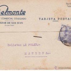 Postales: TARJETA POSTAL COMERCIAL BELMONTE DE ALCAZAR DE SAN JUAN - CIUDAD REAL - 1945. Lote 53395440