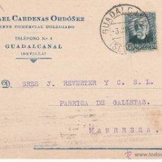 Postales: TARJETA POSTAL COMERCIAL DE RAFAEL CÁRDENAS ORDÓÑEZ DE GUADALCANAL -SEVILLA - 1934. Lote 53464814