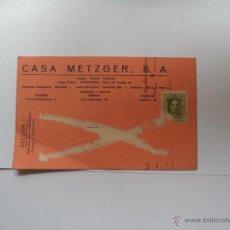 Postales: TARGETA POSTAL PUBLICITARIA CON SELLO ALFONSO XIII CASA METZGER S.A.. Lote 54304157