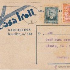 Postales: TARJETA POSTAL COMERCIAL DE CASA IROLI DE BARCELONA -1933. Lote 54341171
