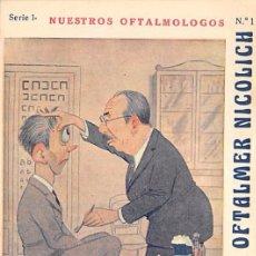 Postales: POMADAS OFTALMER NICOLICH- NUESTRO OFTALMOLOGOS Nº1- DR. M. MARQUEZ-MADRID. Lote 54903472
