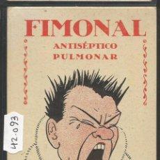 Postales: FIMONAL ANTISEPTICO PULMONAR - POSTAL PUBLICITARIA - VER REVERSO - (42093). Lote 55035563