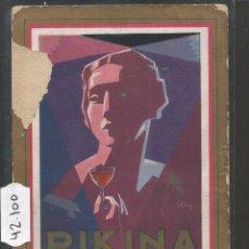 Postales: PIKINA - VINOS FRANCESES - POSTAL PUBLICITARIA - VER REVERSO - (42100). Lote 55035789