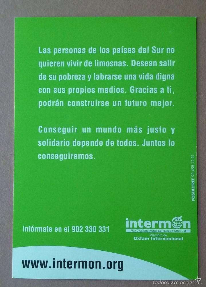 Postales: POSTAL INTERMON. OXFAM INTERNACIONAL. POSTALFREE. SIN CIRCULAR. - Foto 2 - 56598826