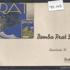Postales: POSTAL PUBLICITARIA - BOMBA PRAT - BADALONA - VER REVERSO - (43.197). Lote 56801301