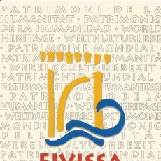 Postales: ** PV1449 - POSTAL - EIVISSA PATRIMONI DE LA HUMANITAT. Lote 56937477