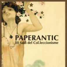 Postales: POSTAL - III PAPERANTIC 2004 BARCELONA (CAT). Lote 155978597
