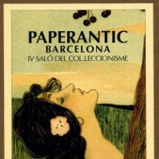Postales: POSTAL - IV PAPERANTIC 2005 BARCELONA (CAT). Lote 155978813