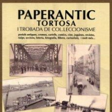 Postales: POSTAL - I PAPERANTIC 2008 TORTOSA. Lote 106579483