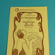 Postales: POSTAL MEMORIES DE LA COENTOR, FALLA ESCENICA. COMPANYA DE VARIETATS I COL.LOQUIS LA CONSOLADORA. Lote 57869169