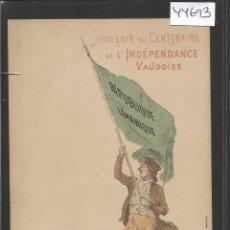 Postales: SUIZA - REPUBLICA LEMANIQUE - PUBLICIDAD CENTENARIE INDEPENDANCE VAUDOISE - (44.693). Lote 62076004