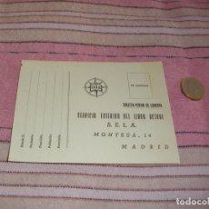 Postales: TARJETA POSTA PUBLICITARIA DE PEDIDO - SERVICIO EXTERIOR DEL LIBRO ACTUAL - MADRID. Lote 64164871
