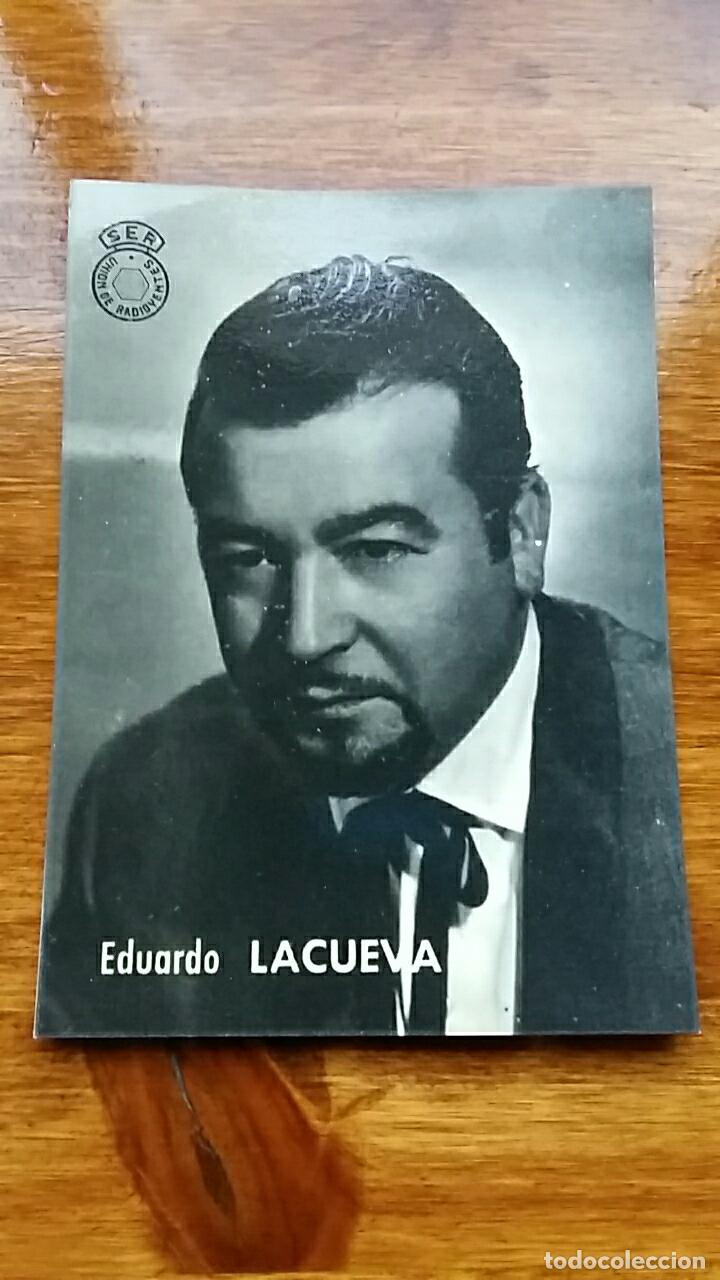 FOTO POSTAL EDUARDO LACUEVA. SER UNION DE RADIOYENTES (Postales - Postales Temáticas - Publicitarias)