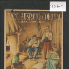 Postales: BANC HISPANO COLONIAL - POSTAL PUBLICITARIA EN CATALA -VER REVERSO -(46.309). Lote 76033595