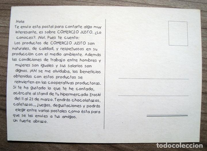 Postales: Antigua postal comercio justo, supermercados eroski - Foto 2 - 76148363
