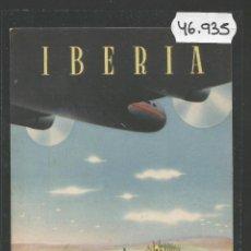 Postales: POSTAL PUBLICIDAD IBERIA - LINEAS AEREAS ESPAÑOLAS -VER REVERSO -(46.935). Lote 80010809