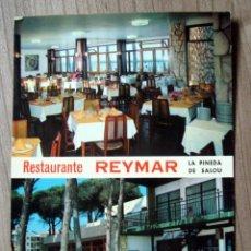 Postales: POSTAL RESTAURANTE REYMAR, LA PINEDA DE SALOU - TARRAGONA - RAYMOND. Lote 81333428