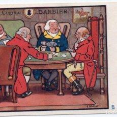 Postales: PS7512 POSTAL PUBLICITARIA DE COGNAC BARBIER. ILUSTRADA POR E. STRELLET. PRINC. S. XX. Lote 82291316