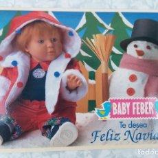 Postales: ANTIGUA POSTAL FELIZ NAVIDAD MUÑECO BABY FEBER AÑO 1991 ORIGINAL IMPECABLE ESTADO. Lote 91745385