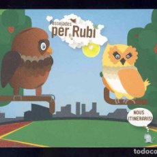 Postales: POSTAL PUBLICITARIA: PASSEJADES PER RUBI, NOUS ITINERARIS. Lote 94865059