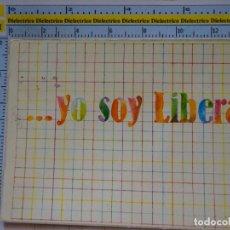 Postales: POSTAL PUBLICITARIA POLÍTICO SINDICAL. PARTIDO DEMÓCRATA LIBERAL. 697. Lote 96075867