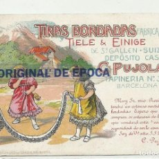 Postales: (PS-53657)POSTAL PUBLICITARIA TIRAS BORDADAS C.PUJOLAR - BARCELONA. Lote 103510647