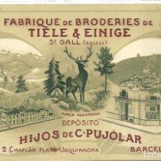 Postales: (PS-53656)POSTAL PUBLICITARIA TIRAS BORDADAS HIJOS C.PUJOLAR-BARCELONA. Lote 103510967