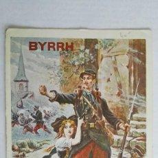 Postales: POSTAL PUBLICIDAD, BYRRH - VINO TONICO E HIGIENICO, CAMPAÑA 1914-16, CUARENTA AÑOS DESPUES. Lote 104010603