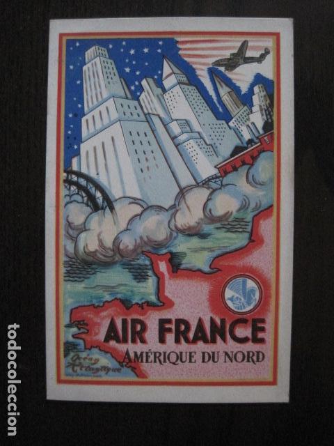 AIR FRANCE -AMERIQUE DU NORD - POSTAL PUBLICITARIA ANTIGUA- PUBLICIDAD -VER FOTOS - (51.151) (Postales - Postales Temáticas - Publicitarias)