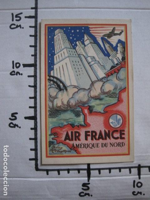 Postales: AIR FRANCE -AMERIQUE DU NORD - POSTAL PUBLICITARIA ANTIGUA- PUBLICIDAD -VER FOTOS - (51.151) - Foto 3 - 105933987
