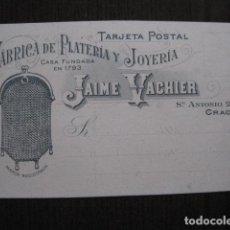 Postales: FABRICA PLATERIA JOYERIA JAIME VACHIER-BARCELONA - POSTAL PUBLICITARIA ANTIGUA- VER FOTOS - (51.154). Lote 105934663