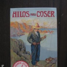 Postales: HILOS PARA COSER - RAMON JULIA -BARCELONA - POSTAL PUBLICITARIA ANTIGUA- VER FOTOS - (51.155). Lote 105934759
