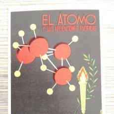 Postales: EL ATOMO - SINDICATO NACIONAL DE AGUA GAS Y ELECTRICIDAD - FERIA DEL CAMPO 1958 MADRID. Lote 112909835