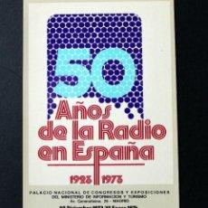 Postales: POSTAL 50 AÑOS DE LA RADIO EN ESPAÑA - 1923-1973 - NUEVA -. Lote 113094027