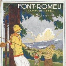 Postales: POSTAL FONT-ROMEU. ILUSTR. E. MAUDY. EDIT. B&D, PARÍS. 1930.. Lote 113894403