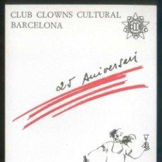Postales: BARCELONA. *CLUB CLOWNS CULTURAL BARCELONA 1985. 25 ANIVERSARI* LOTE 2 DIFERENTES. NUEVAS.. Lote 117060915