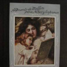 Postales: POSTAL PUBLICITARIA ALIMENTO DE MELLIN PARA NIÑOS Y ENFERMOS -VER FOTOS -(52.668). Lote 118278399