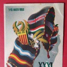 Postales: ANTIGUA Y ORIGINAL POSTAL XXXI FERIA INTERNACIONAL VALENCIA. 1953. CIRCULADA . Lote 121659307