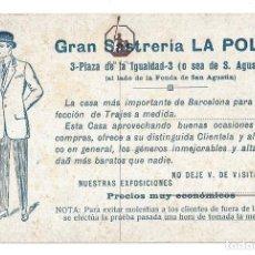 Postales: POSTAL PUBLICITARIA- Nº 585.- GRAN SASTRERÍA LA POLAR- BARCELONA . Lote 121754051